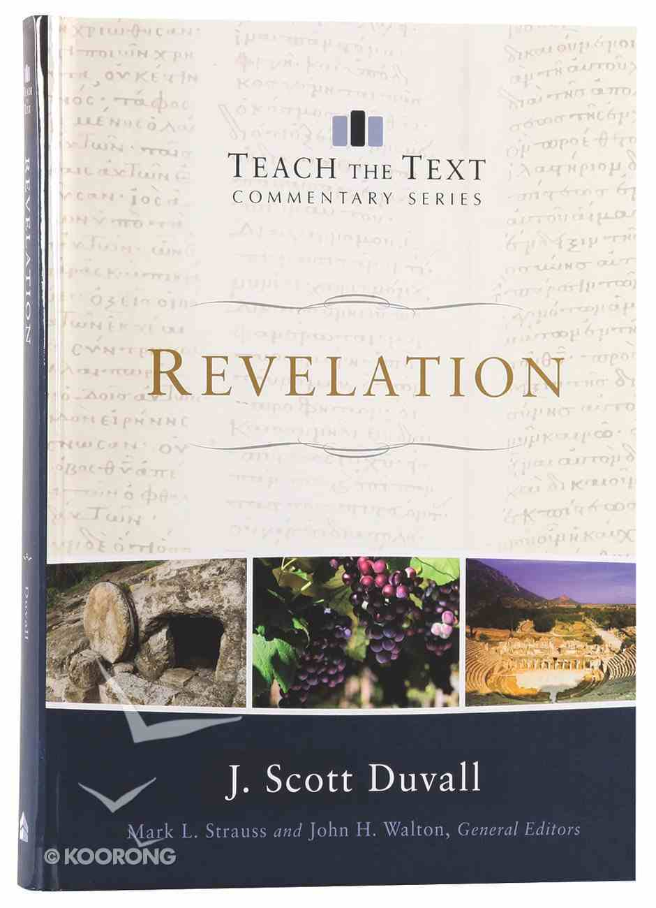 Revelation (Teach The Text Commentary Series) Hardback