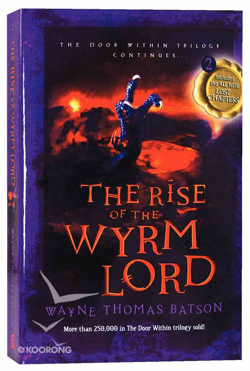 The Rise of the Wyrm Lord (#02 in Door Within Trilogy Series) Paperback