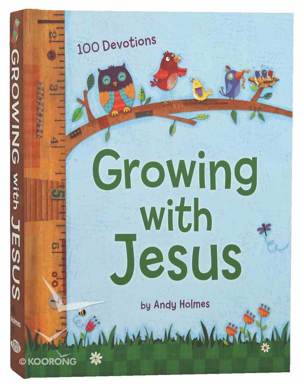 Growing With Jesus: 100 Daily Devotions Hardback