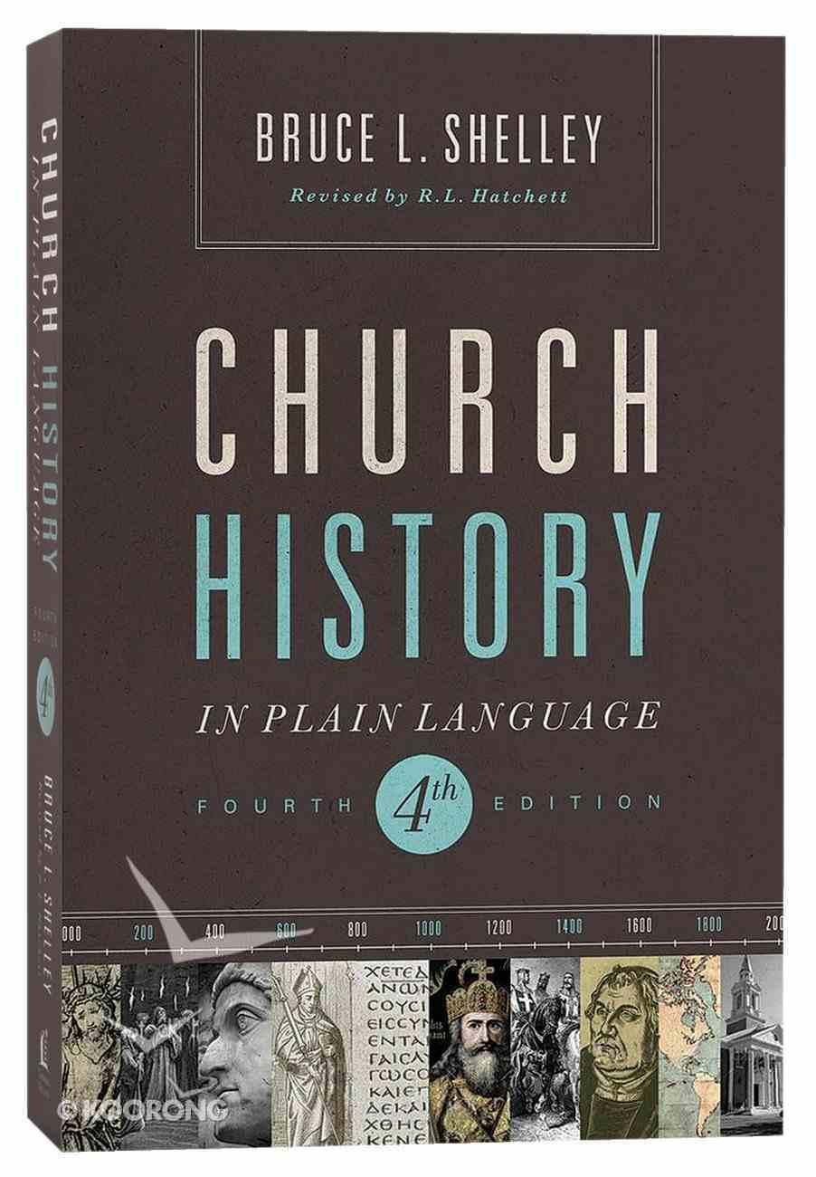 Church History in Plain Language (4th Edition) (Nelson's Plain Language Series) Paperback