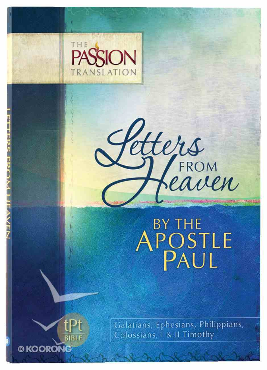 TPT Letters From Heaven: By the Apostle Paul (Black Letter Edition) Paperback
