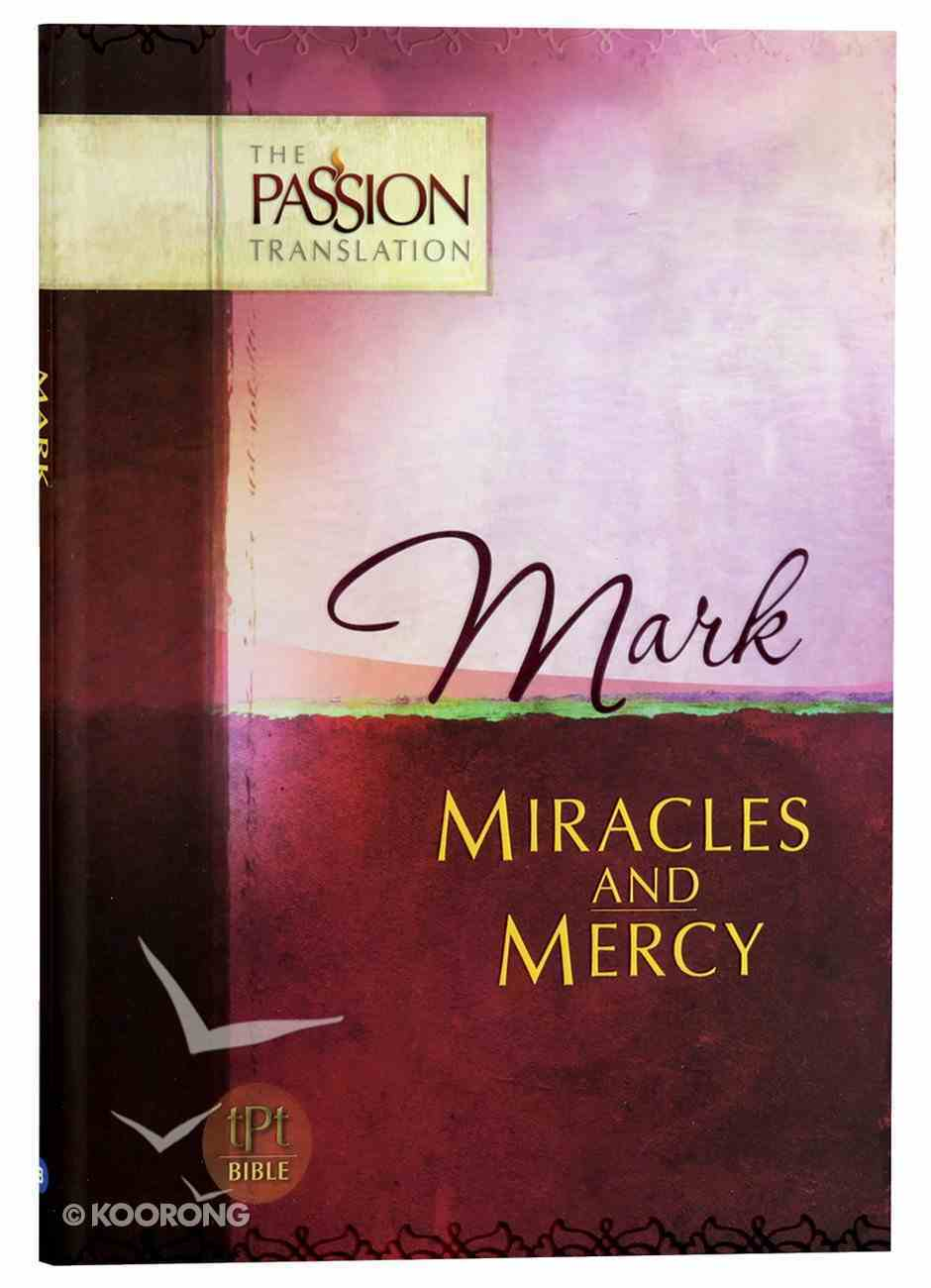 TPT Mark: Miracles and Mercy (Black Letter Edition) Paperback