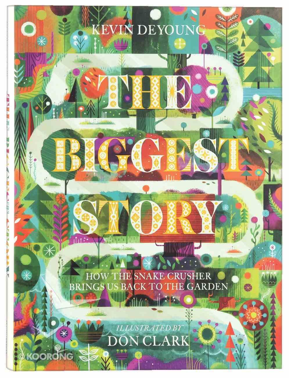 The Biggest Story Hardback
