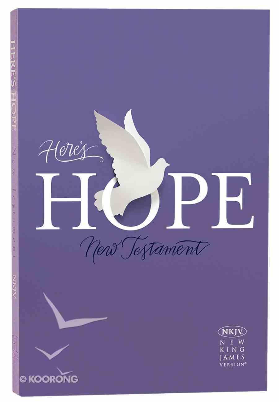 NKJV Here's Hope New Testament Paperback