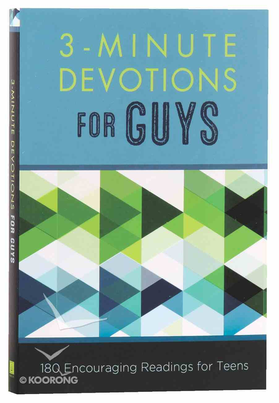 3-Minute Devotions For Guys: 180 Encouraging Readings For Teens Paperback