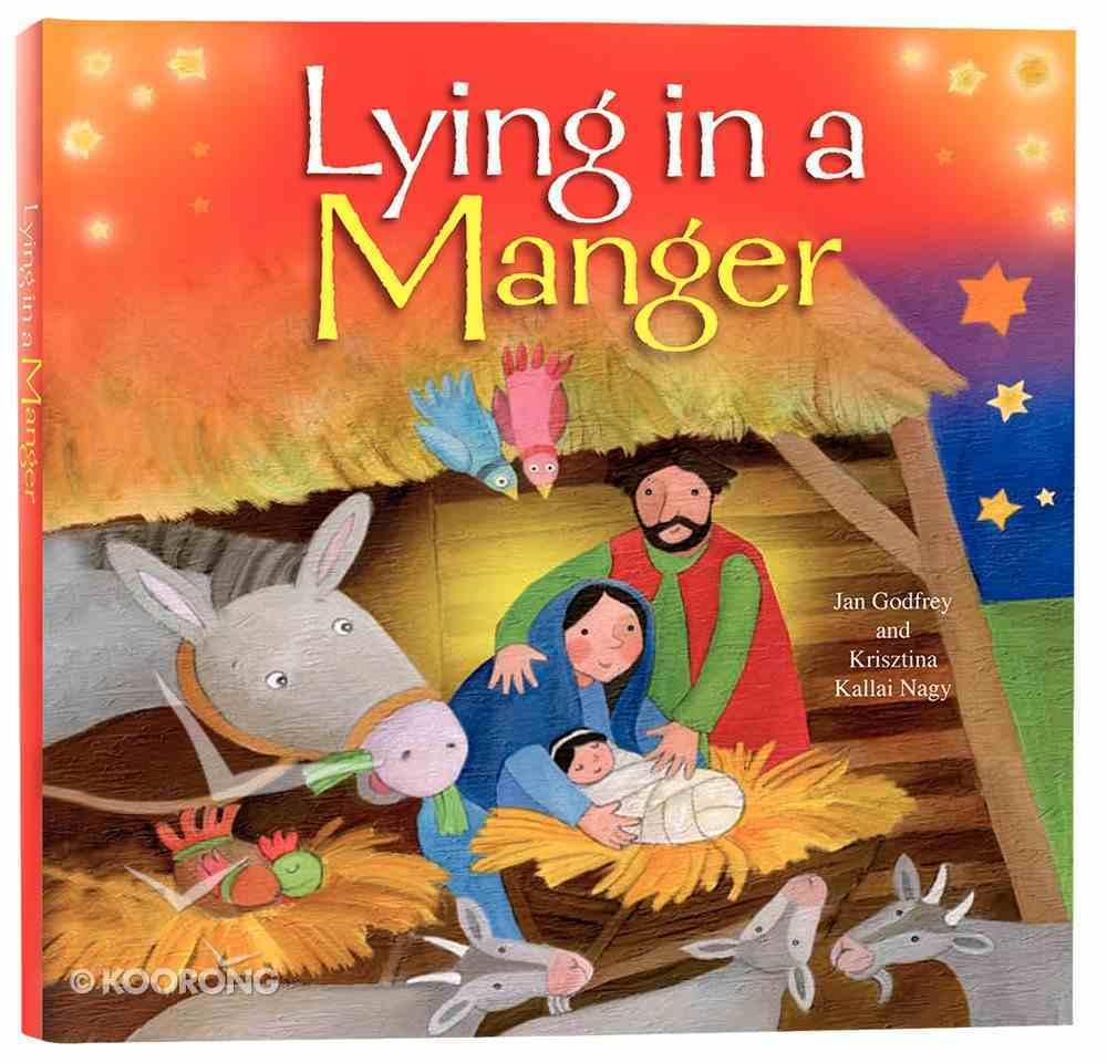 Lying in a Manger Hardback