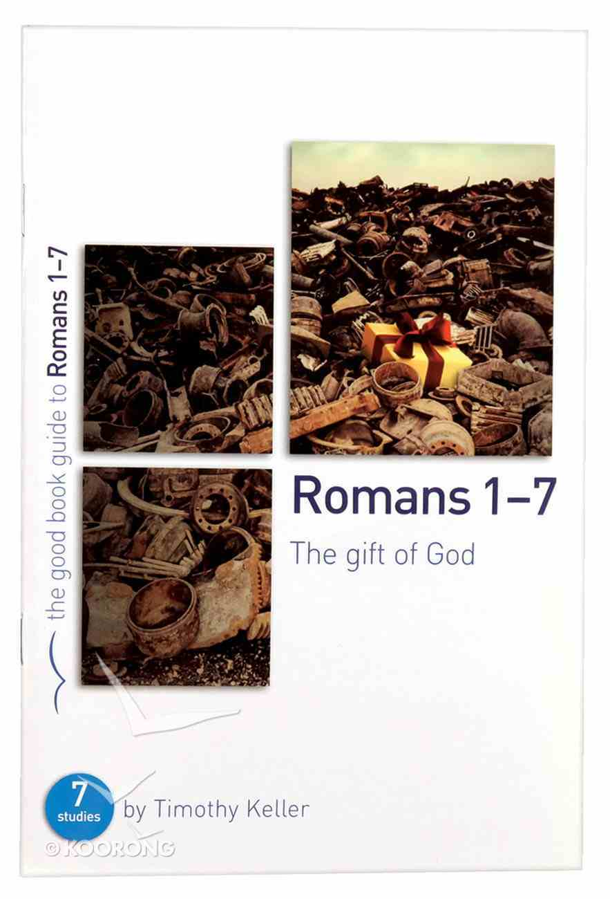 Romans 1-7 (The Good Book Guides Series) Paperback