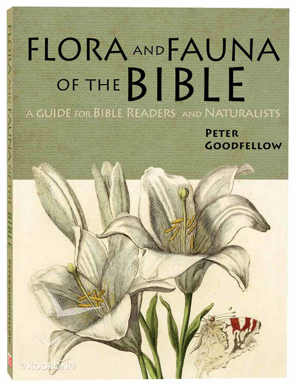 Flora and Fauna of the Bible: A Guide For Bible Readers and Naturalists Paperback