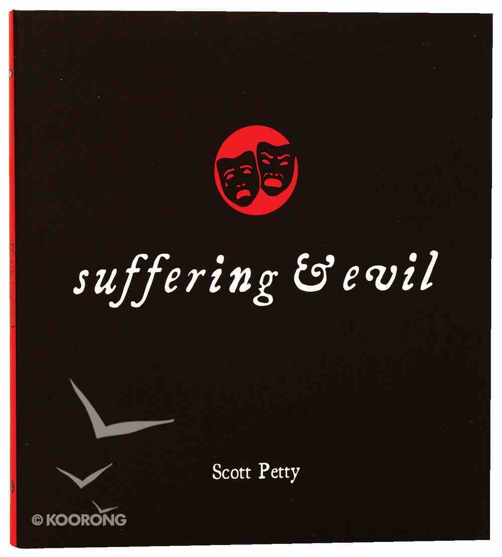 Suffering and Evil (Matthias Little Black Book Series) Paperback