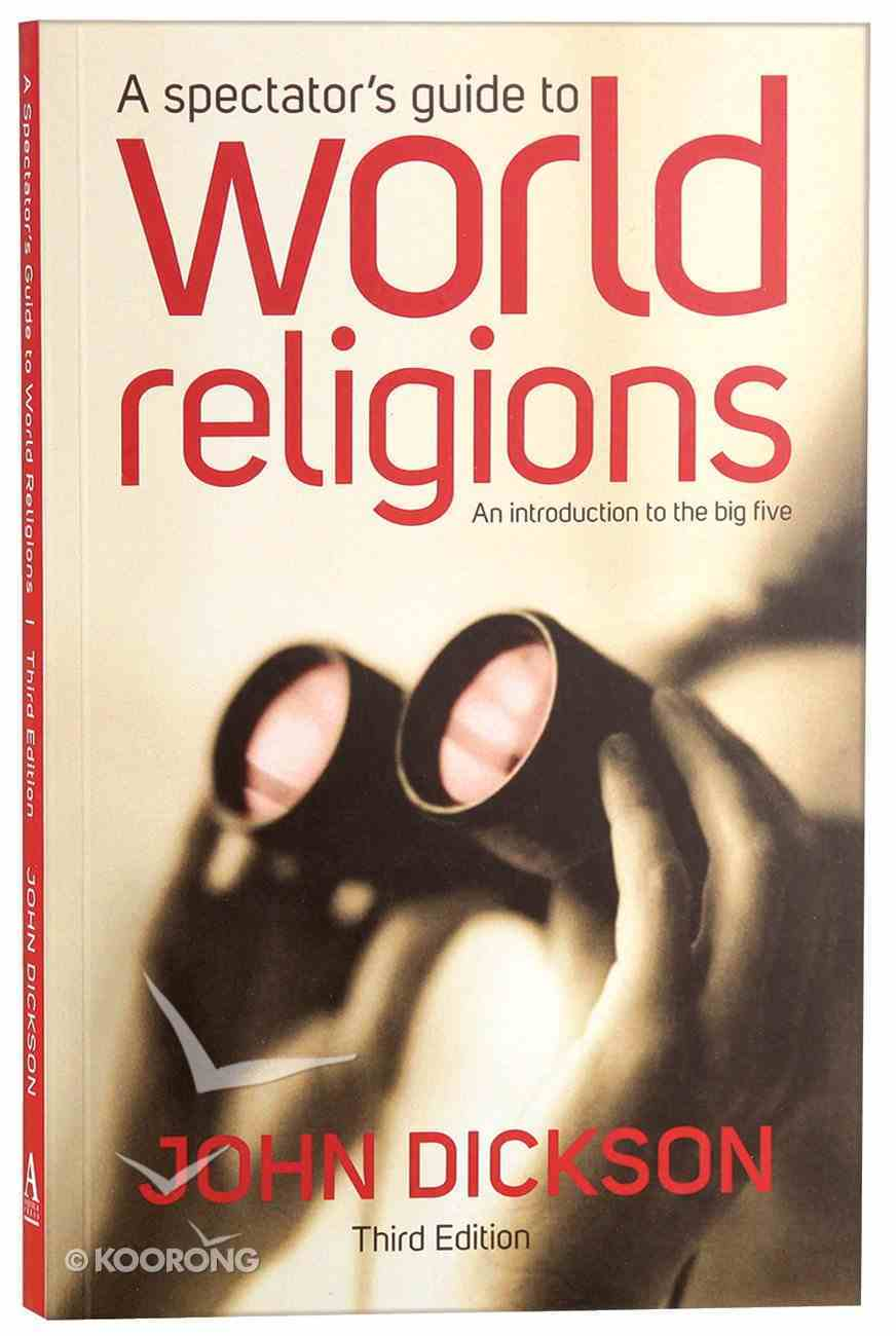 A Spectator's Guide to World Religions (3rd Edition) Paperback