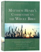 Matthew Henry's Commentary on the Whole Bible Hardback
