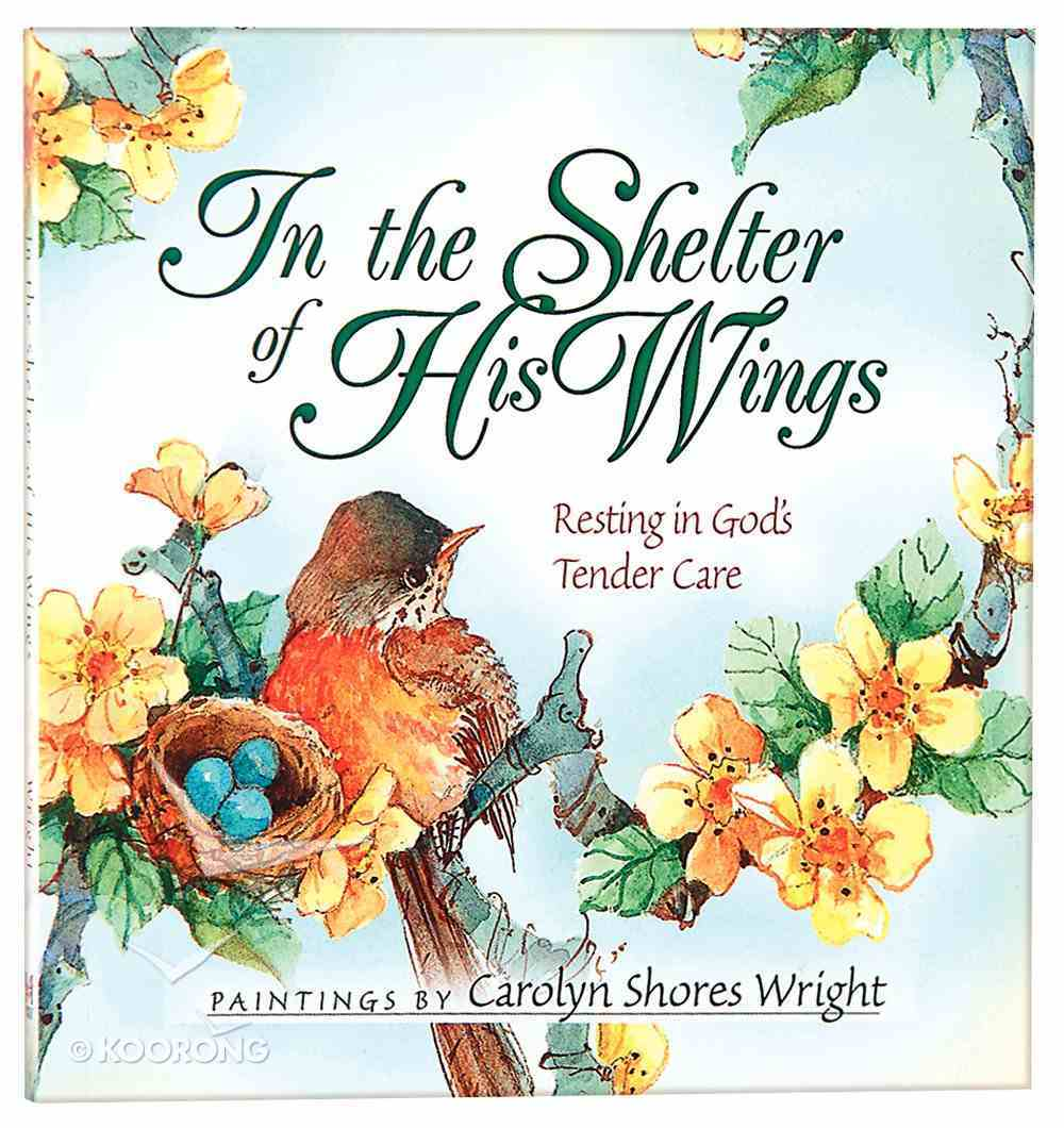 In the Shelter of His Wings Paperback