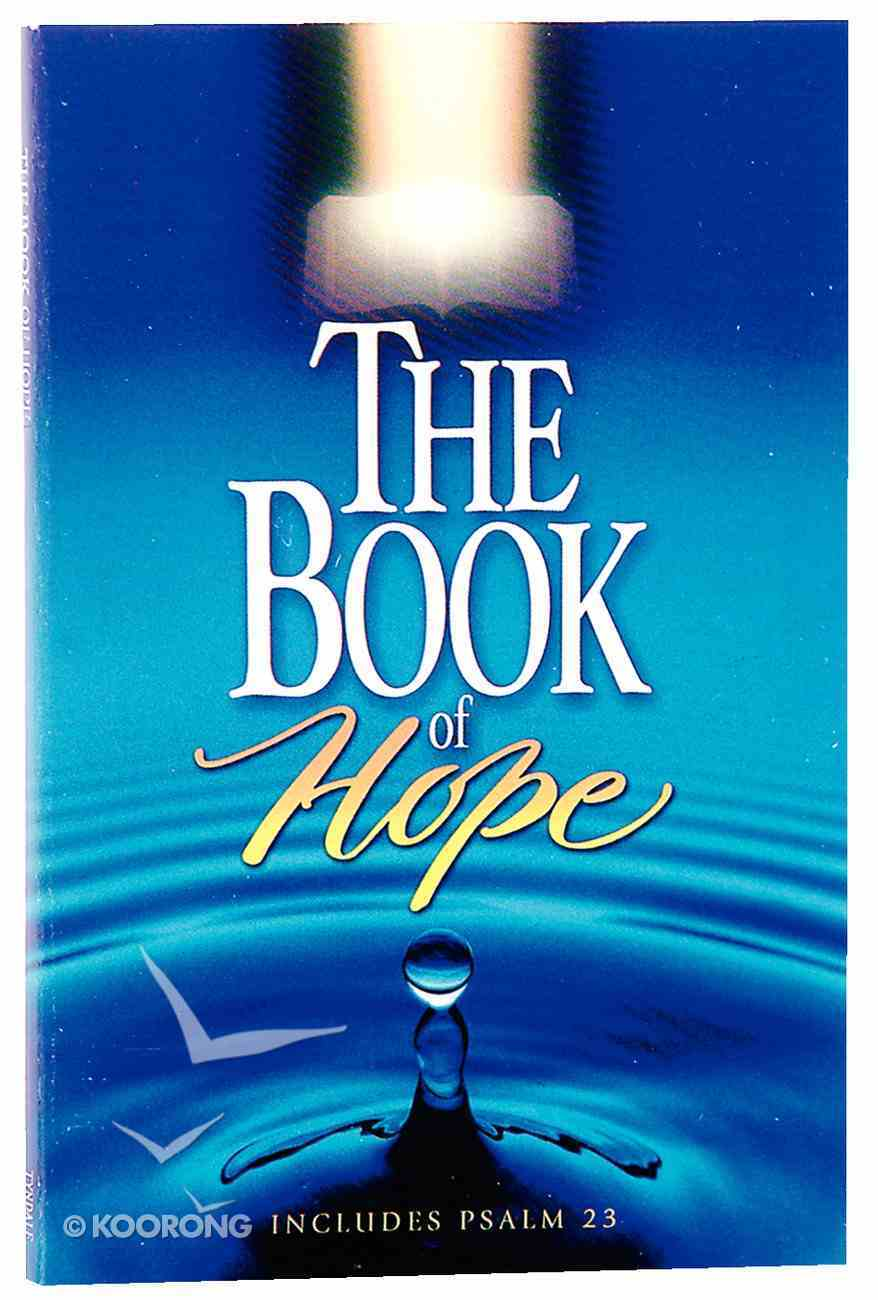 NLT the Book of Hope (Black Letter Edition) (1st Ed.) Paperback