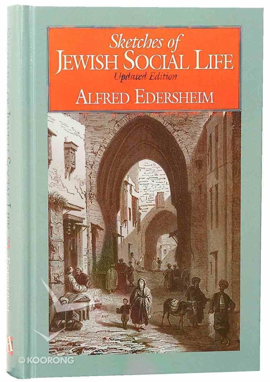 Sketches of Jewish Social Life Hardback