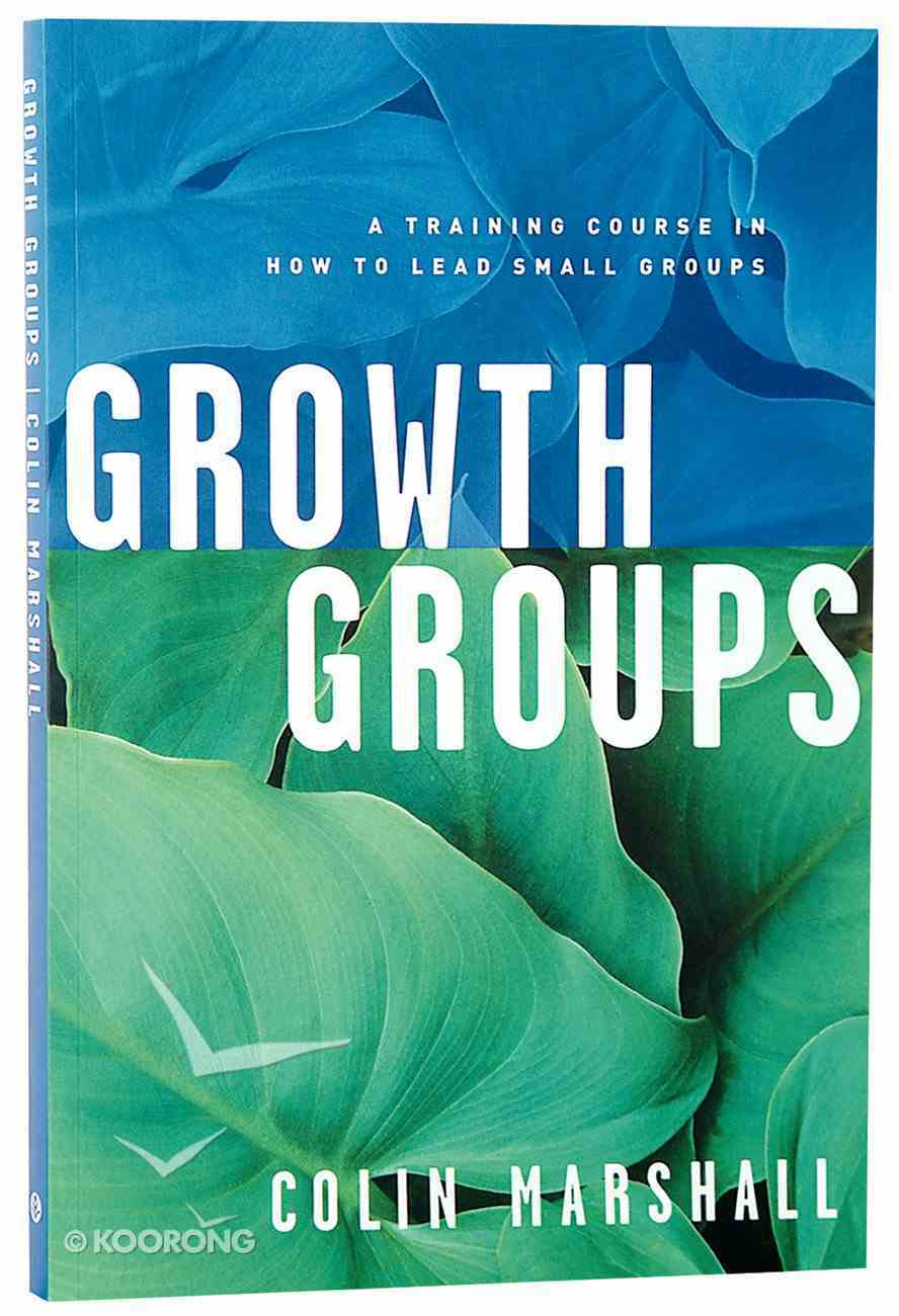 Growth Groups (Leader's Manual) Paperback