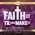 Faith It Til You Make It, Vol Ii image