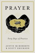 Prayer: Forty Days Of Practice image