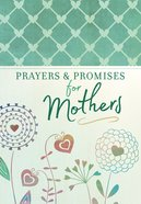 Prayers And Promises For Mothers image