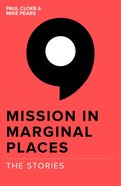 Mission In Marginal Places: The Stories image