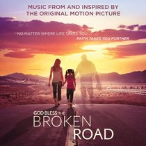 Album Image for God Bless the Broken Road: Inspired By - DISC 1