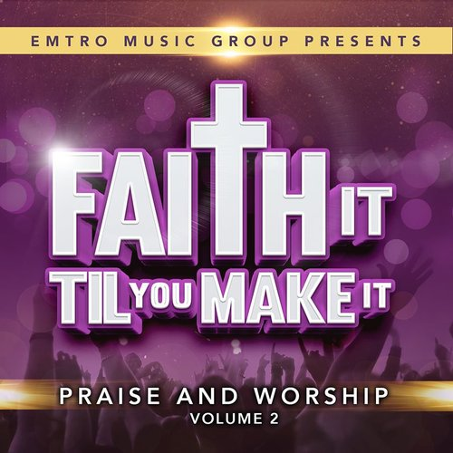 Product: Faith It Til You Make It, Vol Ii Image