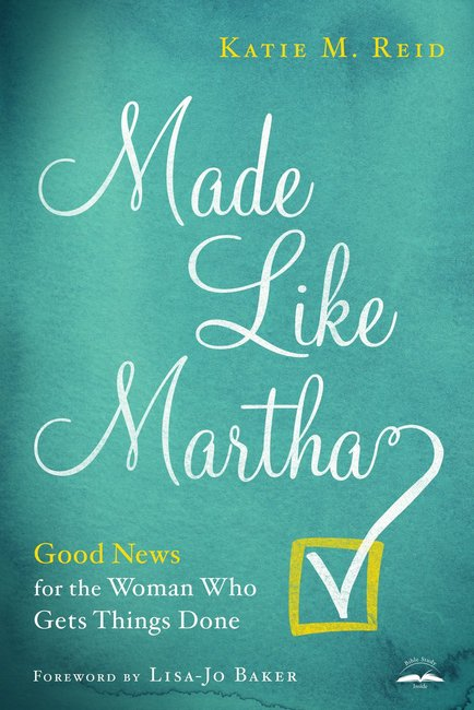 Product: Made Like Martha: Good News For The Woman Who Gets Things Done Image