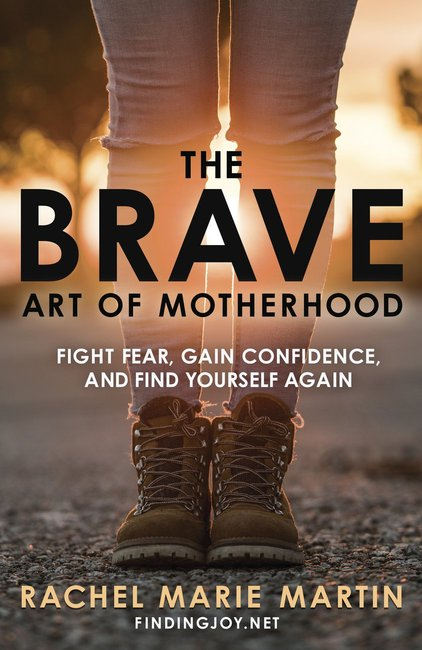 Product: Brave Art Of Motherhood, The: Fight Fear, Gain Confidence And Find Yourself Again Image