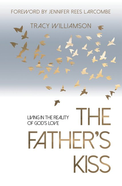 Product: Father's Kiss, The (Ebook): Living In The Reality Of God's Love Image