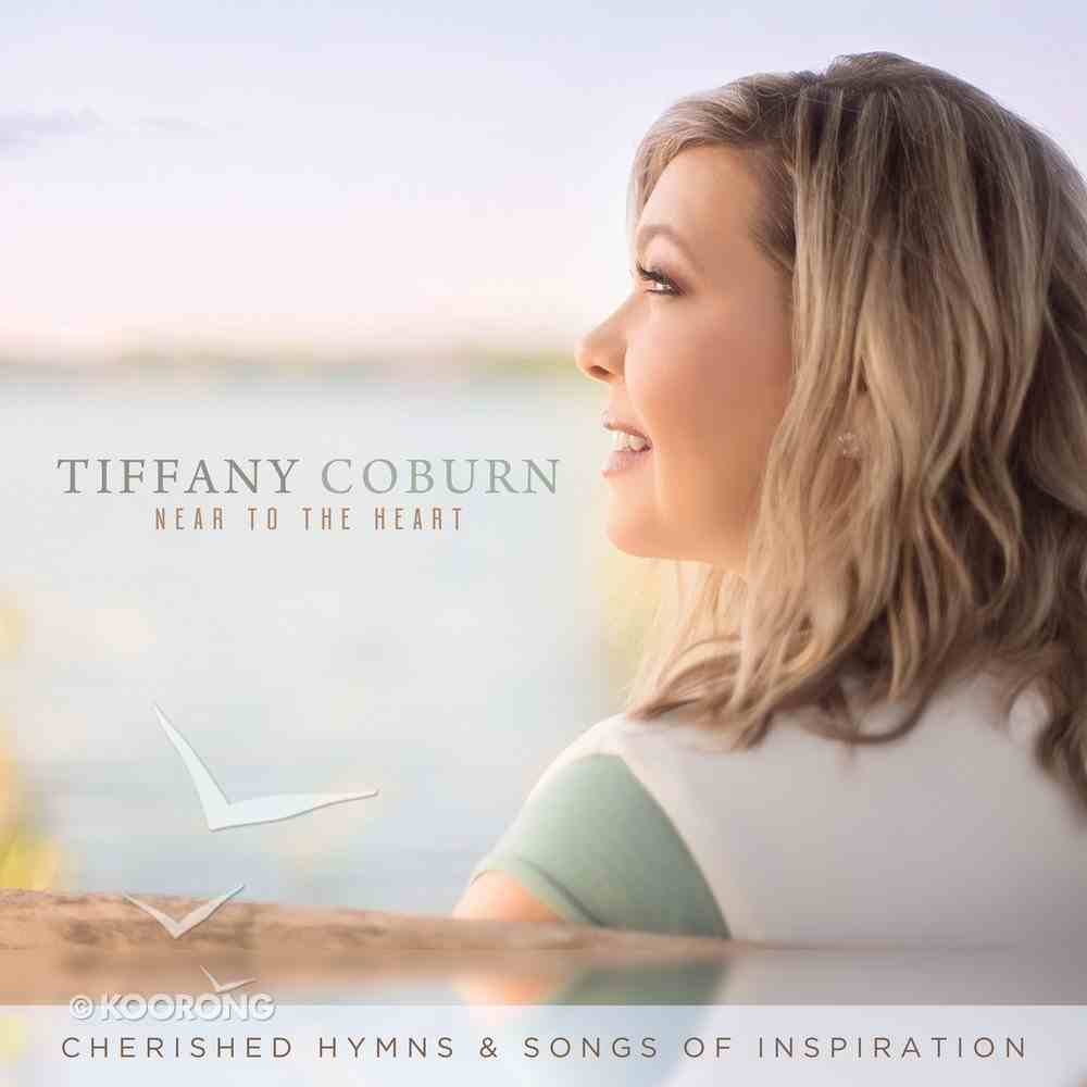Near to the Heart: Cherished Hymns & Songs of Inspiration CD