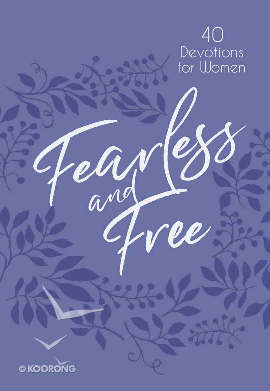 Fearless and Free: 40 Devotions For Women Imitation Leather