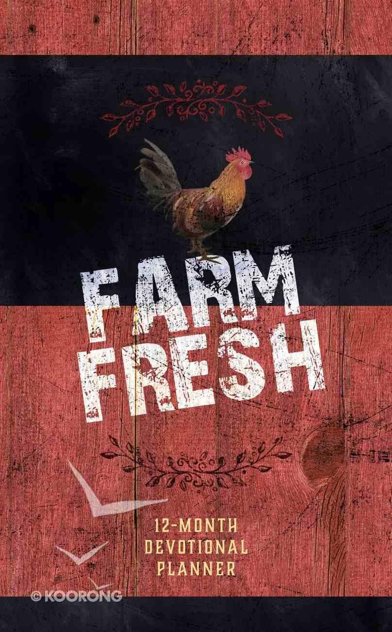 2019 12-Month Devotional Diary/Planner: Farm Fresh Hardback