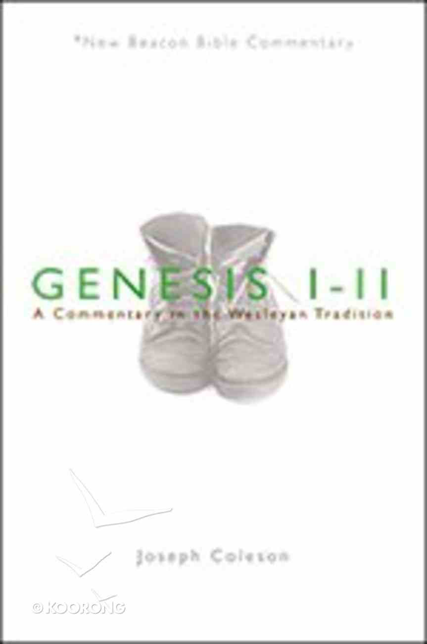 Genesis 1-11 (New Beacon Bible Commentary Series) Paperback