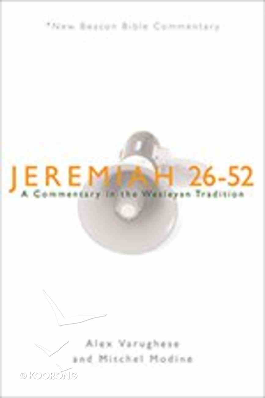 Jeremiah 26-52 (New Beacon Bible Commentary Series) Paperback