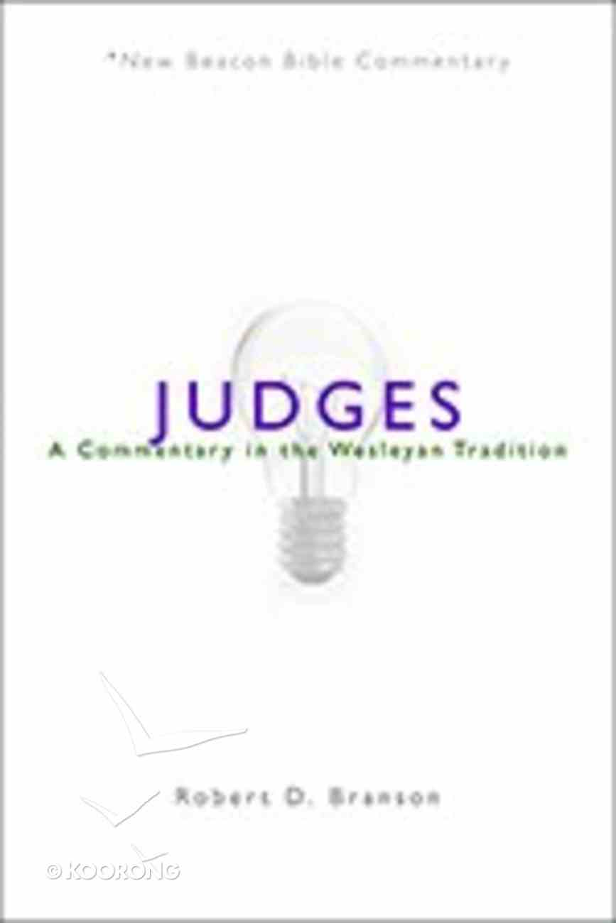 Judges (New Beacon Bible Commentary Series) Paperback