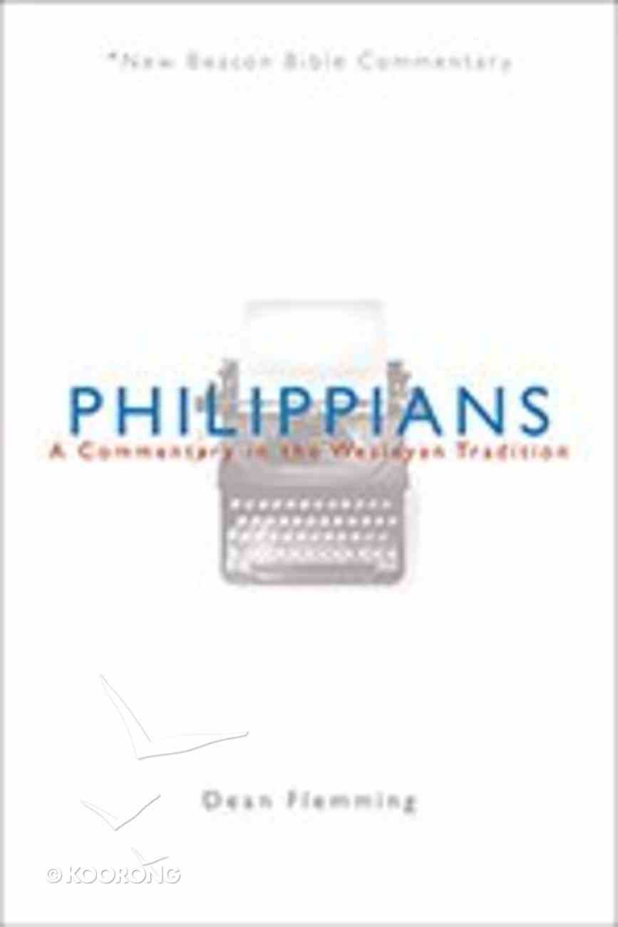 Philippians (New Beacon Bible Commentary Series) Paperback
