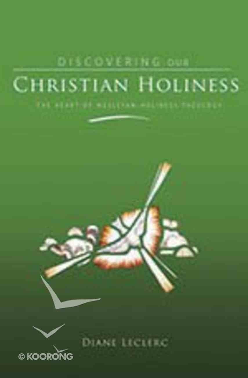 Discovering Christian Holiness Hardback