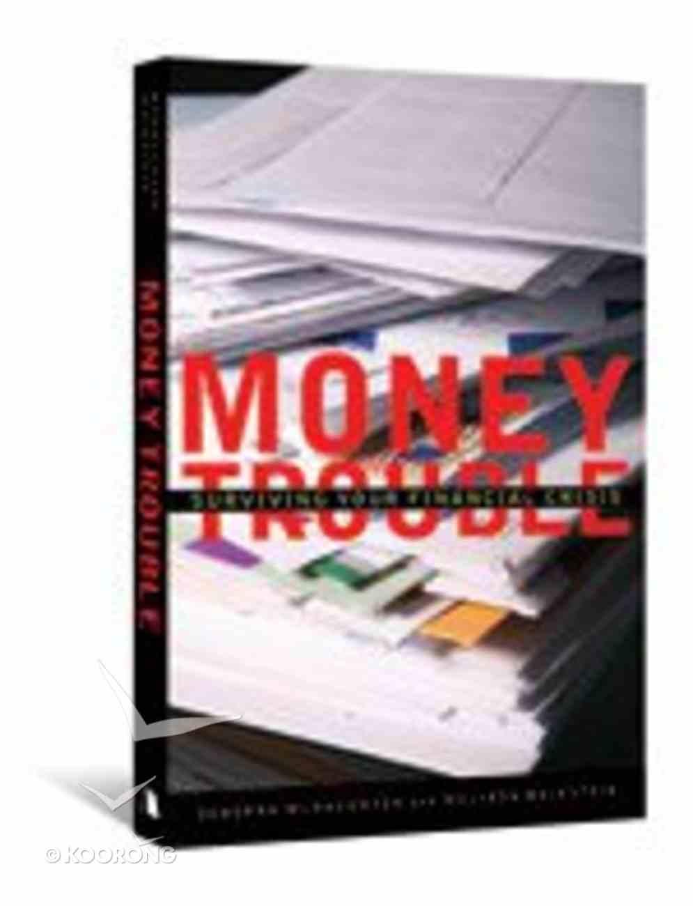Money Trouble Paperback
