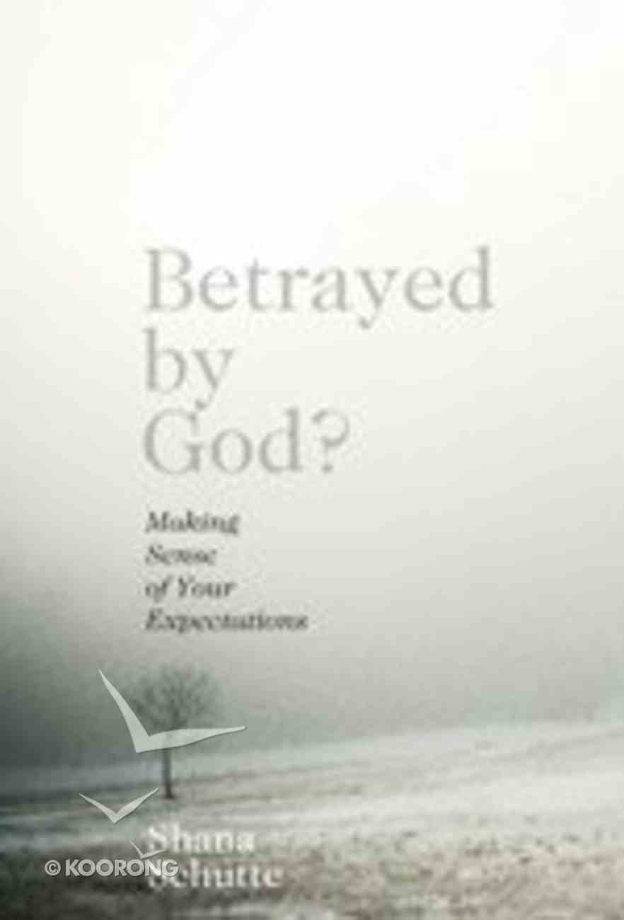 Betrayed By God Paperback