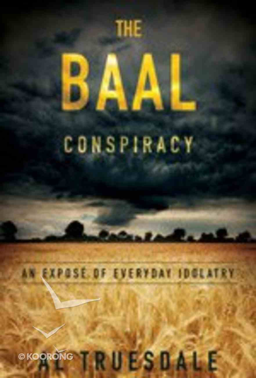The Baal Conspiracy Paperback