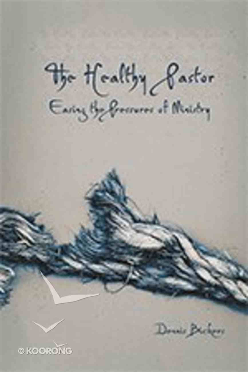 The Healthy Pastor Paperback