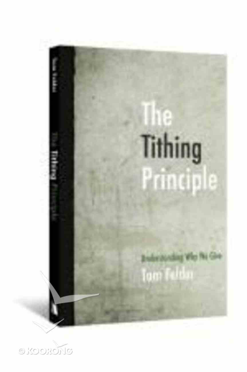 The Tithing Principle Paperback