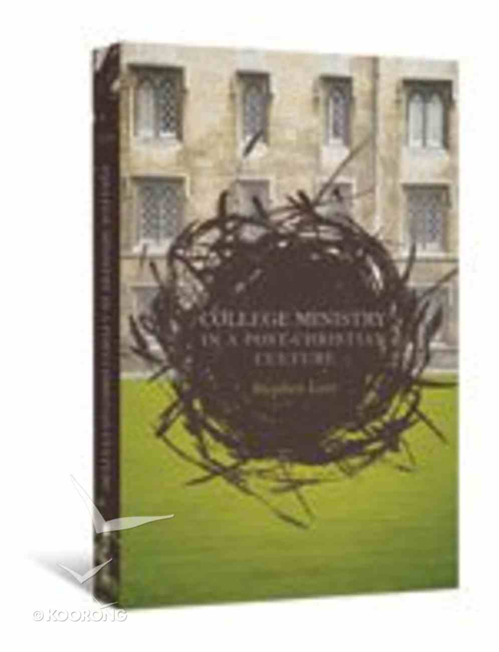 College Ministry in a Post-Christian Culture Paperback