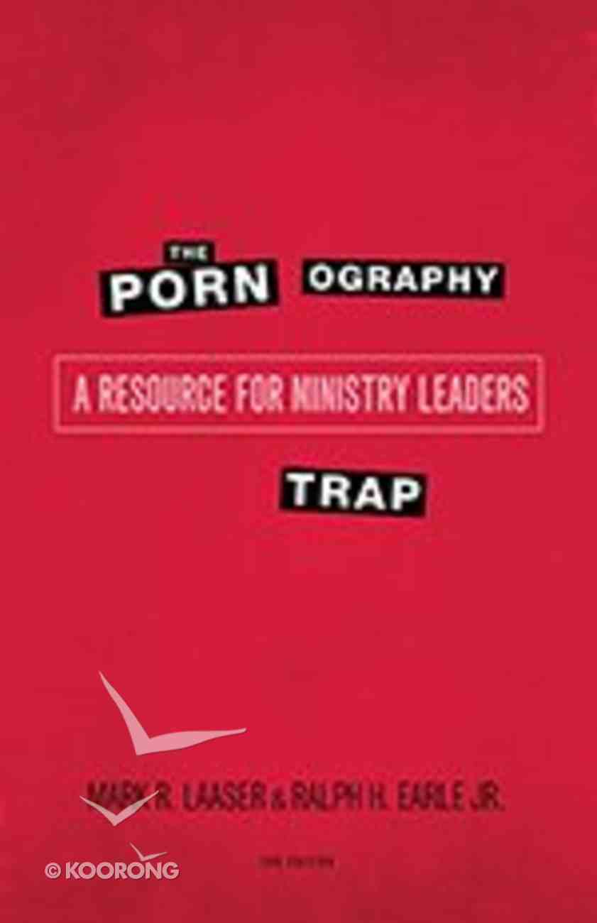 The Pornography Trap (2nd Edition) Paperback