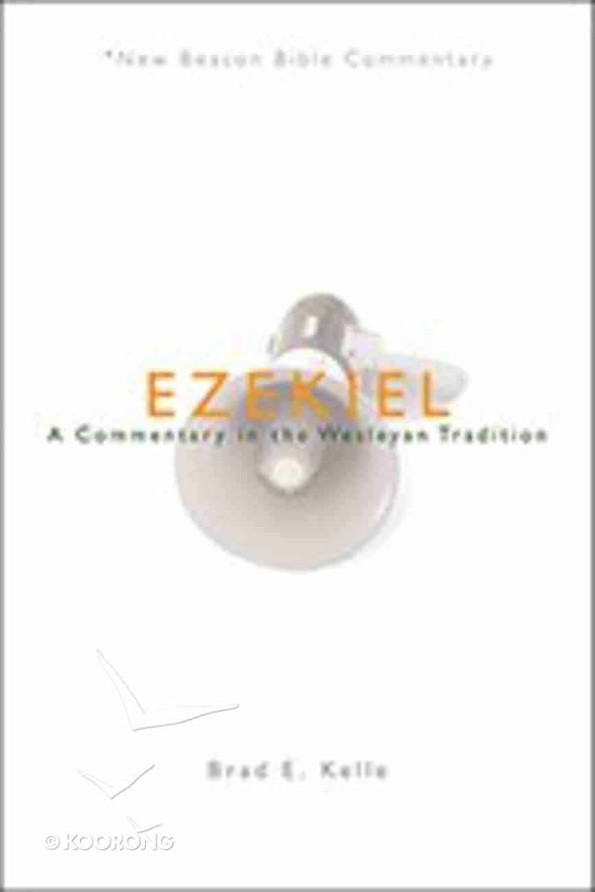 Ezekiel (New Beacon Bible Commentary Series) Paperback