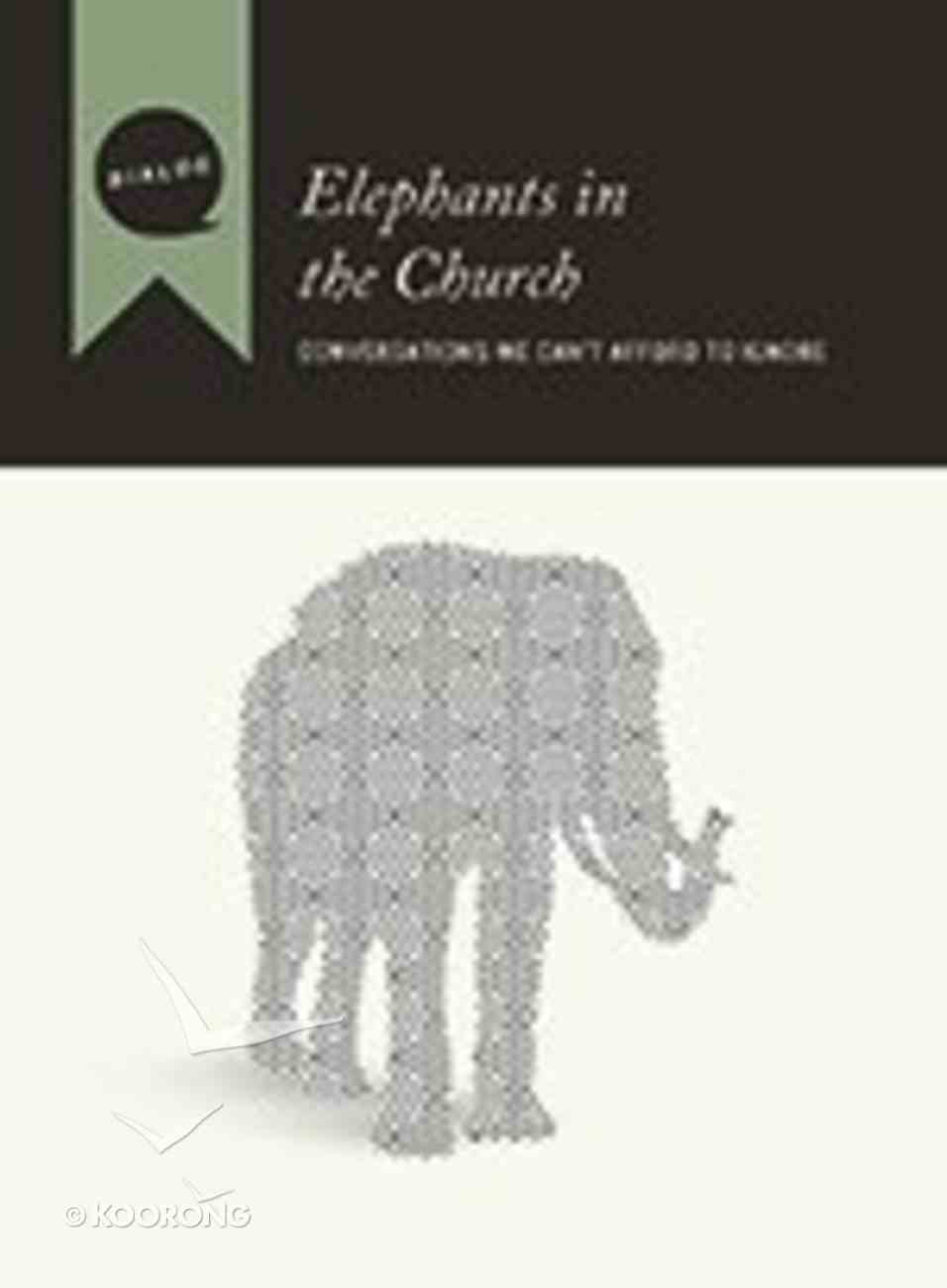 Elephants in the Church (Participant's Guide) (Dialog Study Series) Paperback