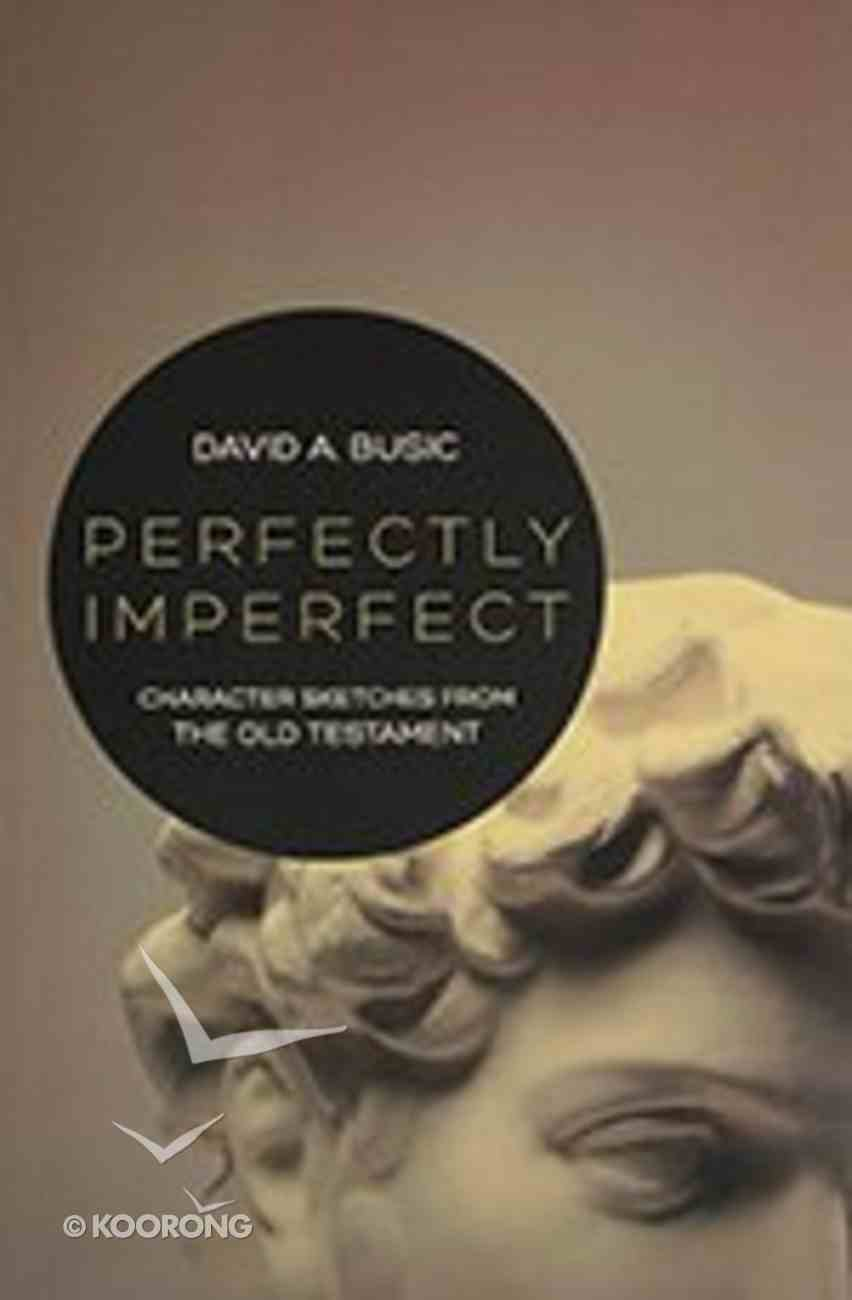 Perfectly Imperfect Paperback