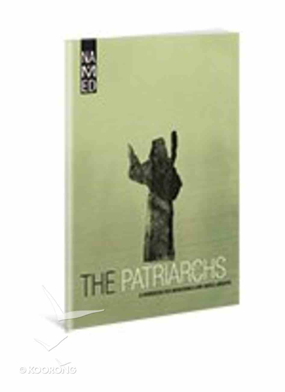 The Patriarchs (Workbook) (Named Series) Paperback