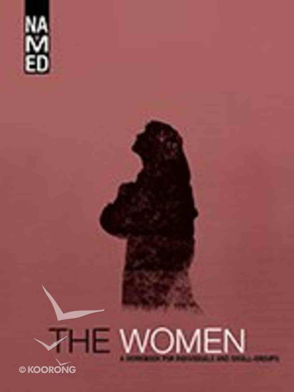 The Women (Workbook) (Named Series) Paperback