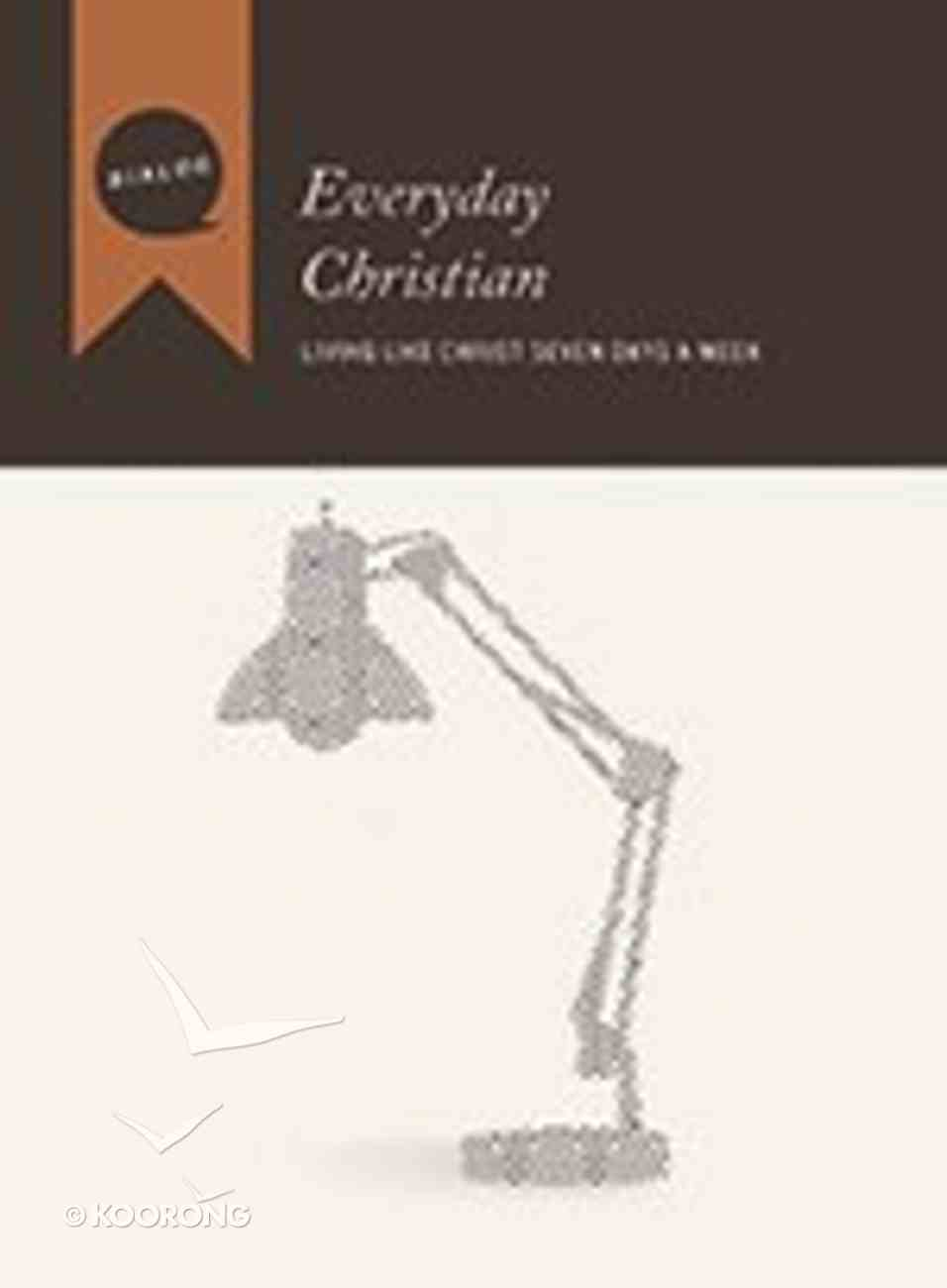 Everyday Christian (Participant's Guide) (Dialog Study Series) Paperback