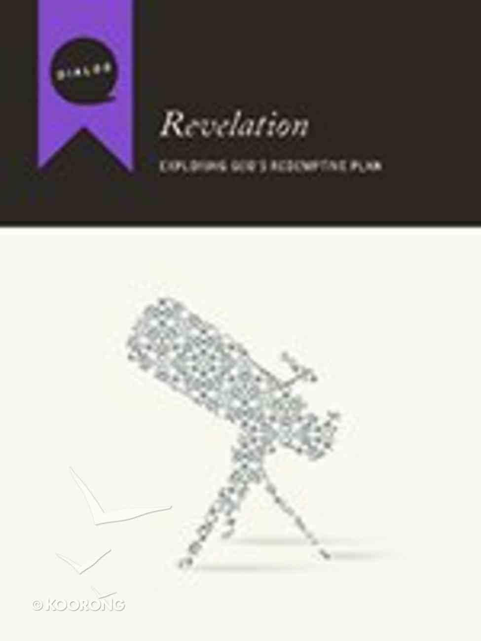Revelation (Participant's Guide) (Dialog Study Series) Paperback